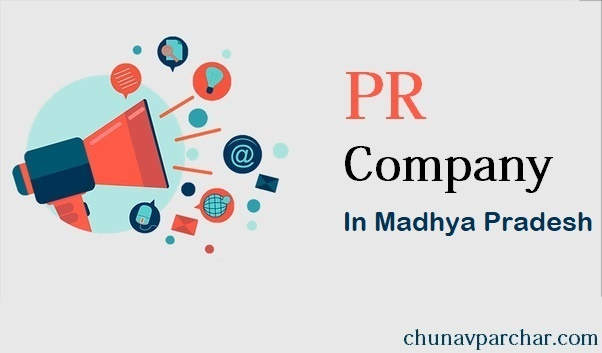 Political PR Company In Madhya Pradesh – Public Relation Management Agency In Indore