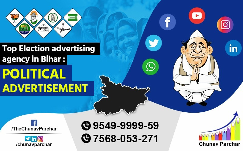 Top Election advertising agency in Bihar Political Advertisement